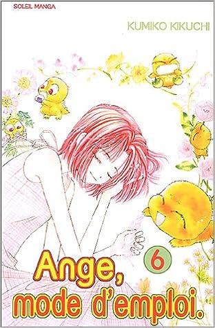 Lire des livres téléchargés sur iTunes Ange, mode d'emploi, Tome 6 : PDF 2849461504 by Kumiko Kikuchi
