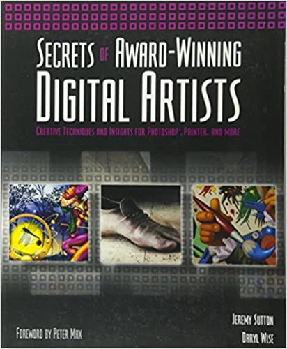 4c16cb008907 Secrets of Award-Winning Digital Artists  Creative Techniques and Insights  for Photoshop