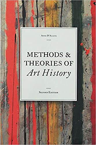 Methods theories of art history anne dalleva 9781856698993 methods theories of art history 2nd edition fandeluxe
