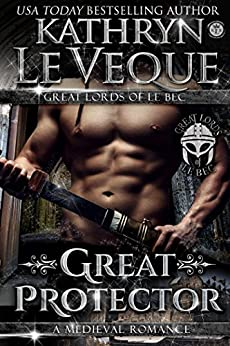 Great Protector (The Great Lords of le Bec Book 1) by [Veque, Kathryn Le]