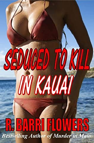 book cover of Seduced to Kill in Kauai