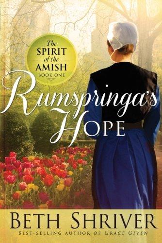 Rumspringa's Hope (Spirit of the - Philadelphia Pa Mall