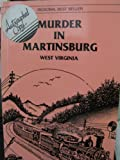 img - for Murder in Martinsburg, West Virginia book / textbook / text book
