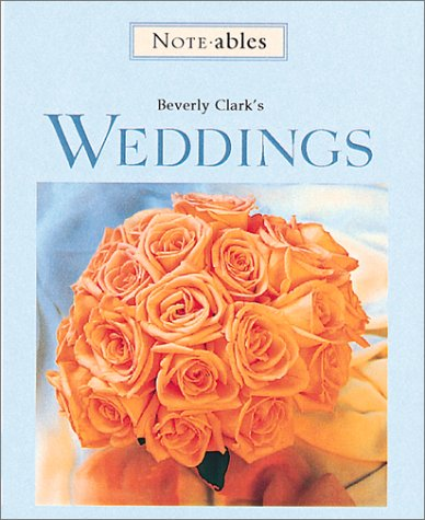 Beverly Clark's Weddings: Incudes 6 Notecards With Envelopes, Pen, and a Double Photo Frame (Noteables)