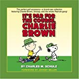 It's Par for the Course, Charlie Brown, Charles M. Schulz, 034546415X