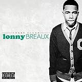 Lonny Breaux, Pt. 1 [Explicit]
