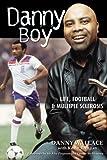 Danny Boy: My Autobiography