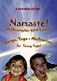 Namaste! Songs, Yoga & Meditations for Young Yogis, Children, & Families!