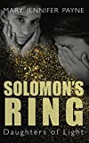 img - for Solomon's Ring: Daughters of Light book / textbook / text book