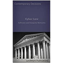 Cyber Law: Software and Computer Networks (Litigator Series)