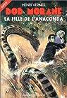Bob Morane, tome 184 : La fille de l'anaconda par Vernes
