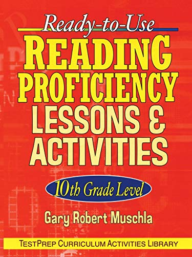 Ready-to-Use Reading Proficiency Lessons and Activities: 10th Grade Level ()