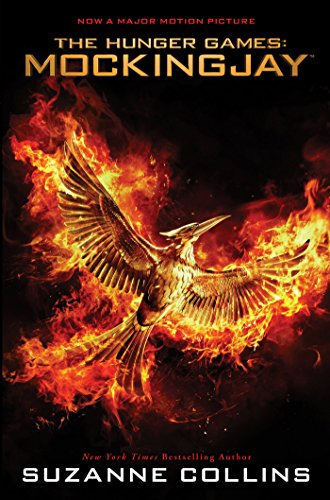 Mockingjay: Movie Tie-In Edition (The Hunger Games, Book 3) (Hunger Games Trilogy) by [Collins, Suzanne]