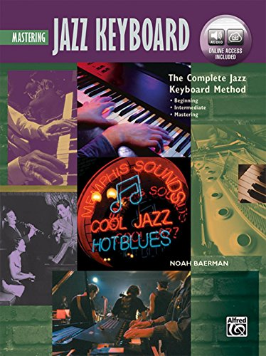 Alfred The Complete Jazz Keyboard Method - Mastering Jazz Keyboard Book & Online - Keyboard Jazz Mastering