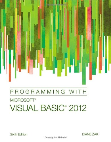 Programming with Microsoft Visual Basic 2012 ISBN-13 9781285077925