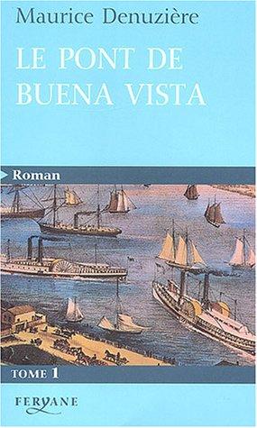 Bahamas, Tome 1 : Le pont de Buena Vista Maurice Denuzière