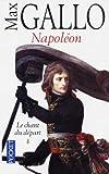 Napoleon, Max Gallo, 2266080555
