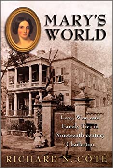 ''TOP'' Mary's World: Love, War, And Family Ties In Nineteenth-century Charleston. Dionne Demry women Tambien Common
