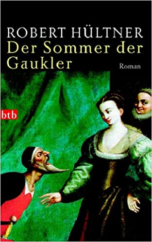 Der Sommer der Gaukler: Roman (German Edition)