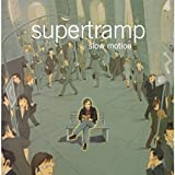 Slow Motion by Supertramp (2002)