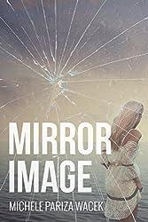 Mirror Image -- A Psychological Thriller