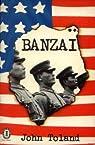 Banzai par Toland