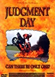 Judgment Day: Can There Be Only One?