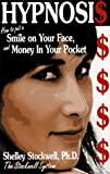 img - for Hypnosis: How to Put a Smile on Your Face and Money in Your Pocket book / textbook / text book