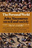 img - for The Personal World: John Macmurray on Self and Society by Philip Conford (1997-10-03) book / textbook / text book