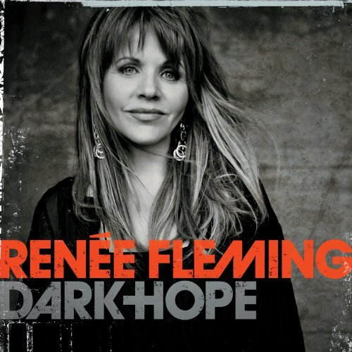 Dark Hope Renée Fleming Renee Fleming David Kahne Nick Valensi