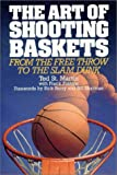 img - for The Art of Shooting Baskets book / textbook / text book