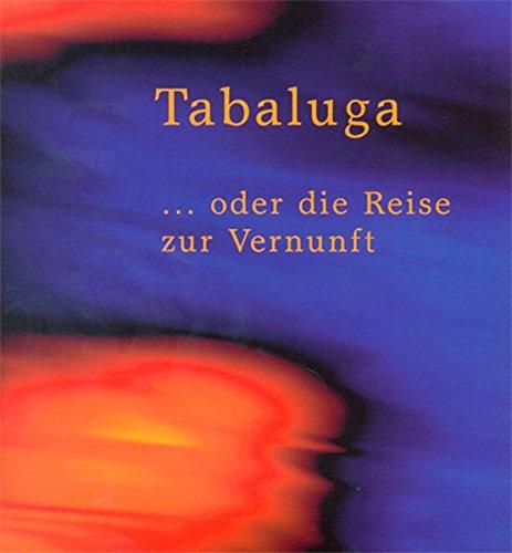 Tabaluga ... oder die Reise zur Vernunft: Liederheft