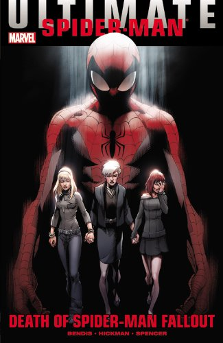 (Ultimate Comics Spider-Man: Death of Spider-Man Fallout)