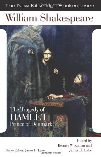 SHAKESPEARE: The Tragedy of Hamlet (New Kitteredge Shakespeare Series)