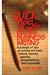 Quick Tips for Better Business Writing Paperback