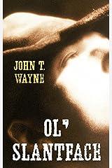 Ol' Slantface (Gaslight Boys: Thorndike Press Large Print Western) Hardcover