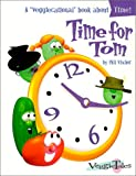 Time for Tom, Phil Vischer, 0849959888