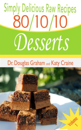 Amazon simply delicious raw recipes 801010 desserts simply delicious raw recipes 801010 desserts volume 1 80 forumfinder Choice Image