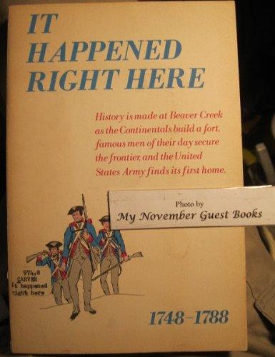 It happened right here: A narrative (Publication - Beaver Area Heritage - Beaver Ohio Creek