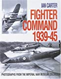 Fighter Command, 1939-45, Ian Carter, 0711028427