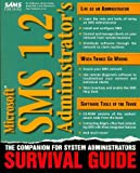 img - for Microsoft Sms 1.2 Administrator's Survival Guide book / textbook / text book