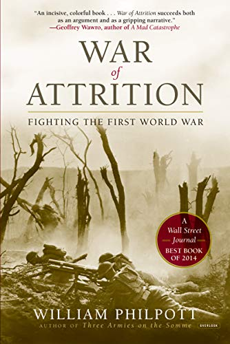 War of Attrition: Fighting the First World War