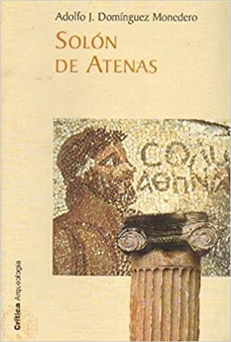 SOLON DE ATENAS: Amazon.es: ADOLFO DOMINGUEZ MONEDERO: Libros