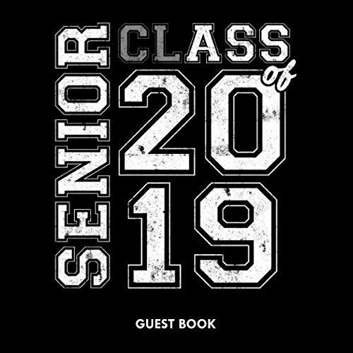 Senior Class Of 2019 Guest Book: Blank Graduation Guestbook Sign In Keepsake Journal V2 -