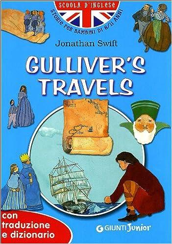 Gullivers Travels Amazoncouk Jonathan Swift G Dachille M