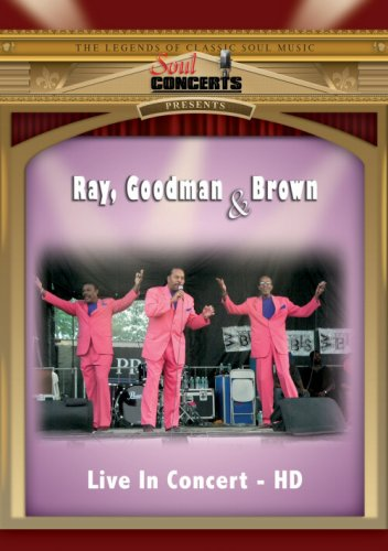 The Whispers - Ray, Goodman & Brown Live In Concert - Zortam Music