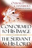 Conformed To His Image with The Servant as His Lord: Lessons on Living like Jesus