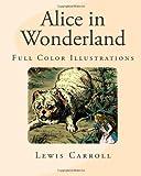 Alice in Wonderland: Full Color Illustrations