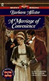 A Marriage of Convenience, Barbara Allister, 0451179439