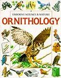 Ornithology, Felicity Brooks and B. Gibbs, 0746006853